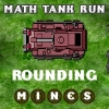 Math Tank Run Rounding spielen!