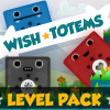 Wish Totems Level Pack spielen!
