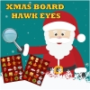 Xmas Board Hawk Eyes spielen!
